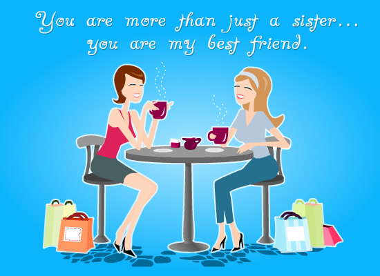 Myfuncards Sister And Best Friend Send Free Holidays Ecards