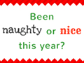 Naughty or Nice This Xmas