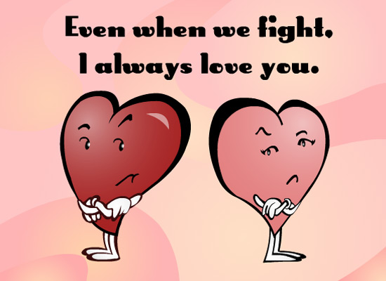 MyFunCards | Even When We Fight - Send Free Love & Dating